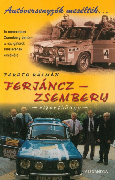 Fekete Kálmán - Ferjáncz - Zsembery riportkönyv