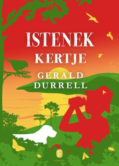 Gerald Durrell - Istenek kertje