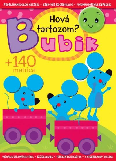 Bogos Katalin  (Szerk.) - Bubik - Hová tartozom?