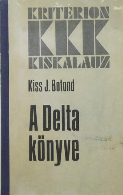 Kiss J. Botond - A Delta könyve