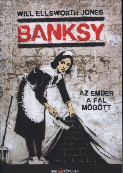 Ellsworth - Jones Will - Banksy