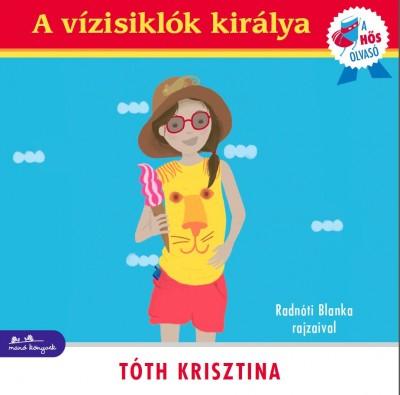 Tóth Krisztina - A vízisiklók királya