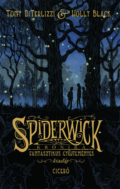 Holly Black - Tony Diterlizzi - Spiderwick krónika