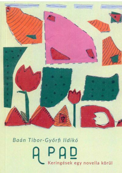 Baán Tibor - Győrfi Ildikó - A Pad