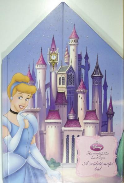 - Hamupipőke kastélya: A születésnapi bál