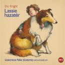 Eric Knight - Galambos Péter - Lassie hazatér - Hangoskönyv