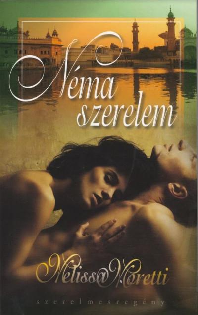Melissa Moretti - Néma szerelem