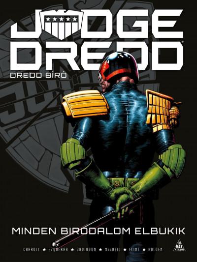Michael Carroll - Judge Dredd - Dredd bíró: Minden birodalom elbukik