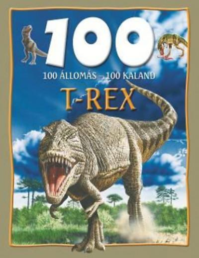 Steve Parker - 100 állomás - 100 kaland - T-Rex