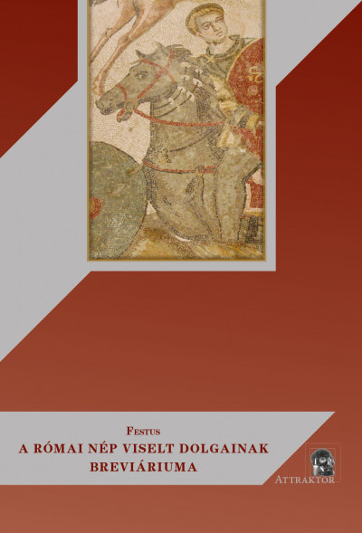 Rufius Festus - A római nép viselt dolgainak breviáriuma