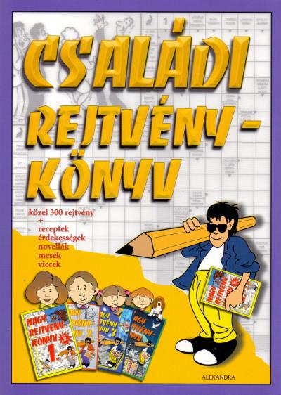 Kresz Károly  (Szerk.) - Családi rejtvénykönyv