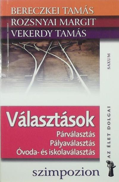Bereczkei Tamás - Rozsnyai Margit - Vekerdy Tamás - Választások