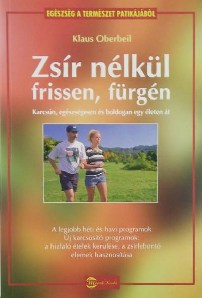 Klaus Oberbeil - Zsír nélkül frissen, fürgén