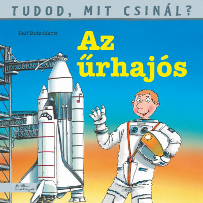 Ralf Butschkow - Tudod, mit csinál? 7. - Az űrhajós