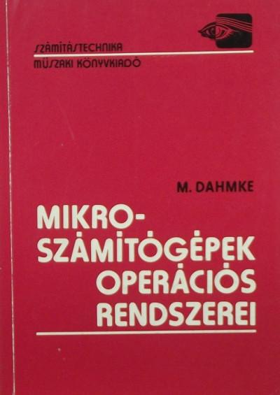 M. Dahmke - Mikroszámítógépek operációs rendszerei