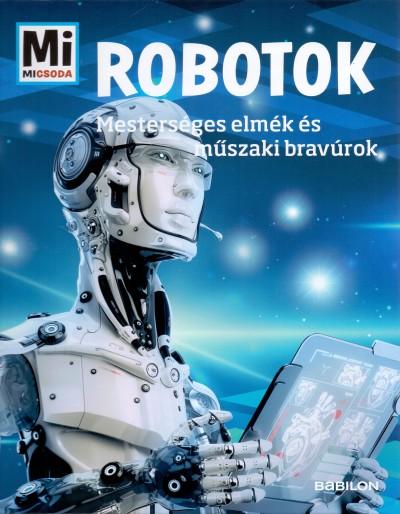 Bernd Flessner - Robotok - Mi Micsoda