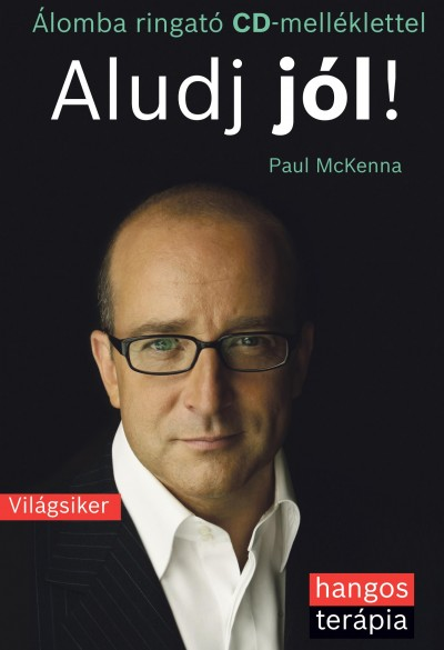 Paul Mckenna - Aludj jól! - Hangoskönyv