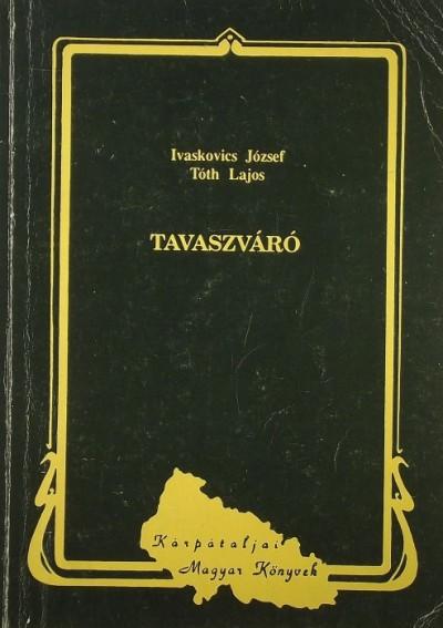 Ivaskovics József - Tavaszváró