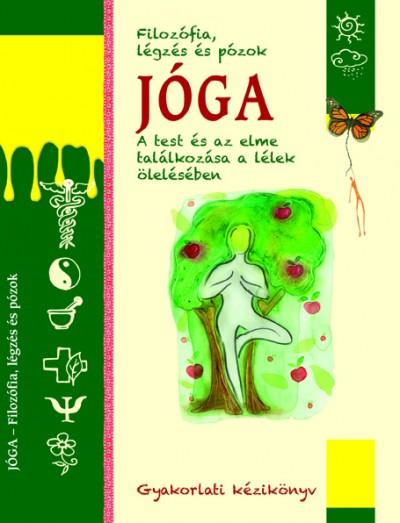 Ulrike Raiser - Monica Del Soldato  (Szerk.) - Jóga - Filozófia, légzés és pózok