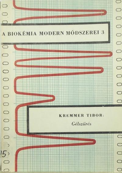 Kremmer Tibor - A biokémia modern módszerei 3