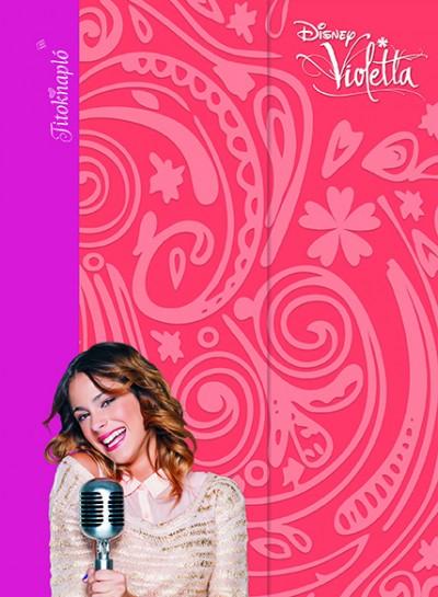 violetta adventi naptár Könyv: Disney   Violetta   Titoknapló violetta adventi naptár