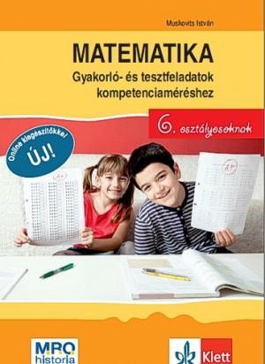 Muskovits Istv�n - Matematika - Gyakorl�- �s tesztfeladatok kompetenciam�r�shez 6. oszt�lyosoknak