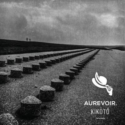 Aurevoir. - Kikötő - CD