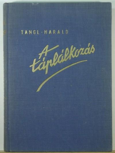 Harald Tangl - A táplálkozás