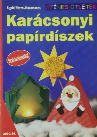 Sigrid Wetzel-Maesmanns - Karácsonyi papírdíszek