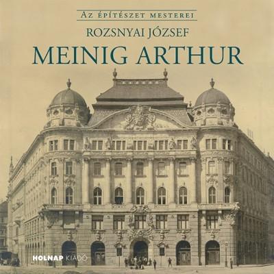 Rozsnyai József - Meinig Arthur