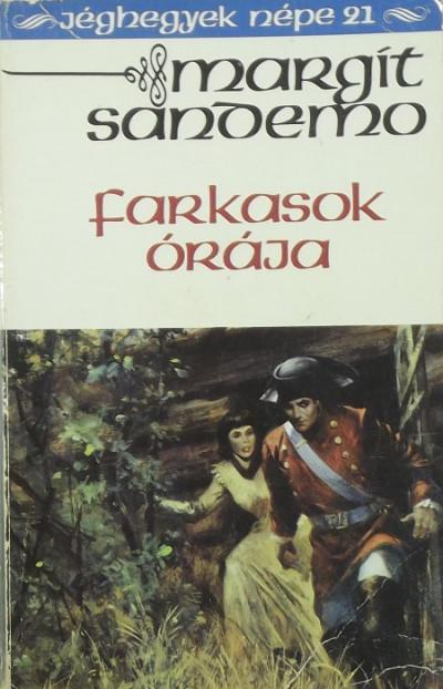Margit Sandemo - Farkasok órája