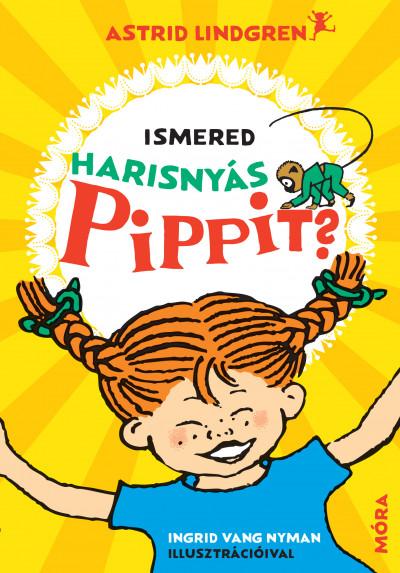 Astrid Lindgren - Ismered Harisnyás Pippit?