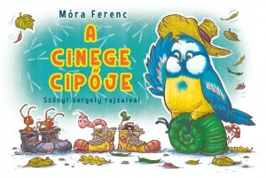 M�ra Ferenc - A cinege cip�je