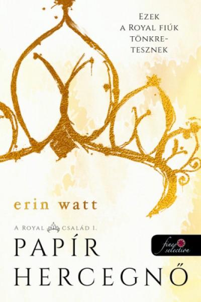 Erin Watt - Papír hercegnő