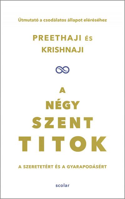 Krishnaji - Preethaji - A négy szent titok