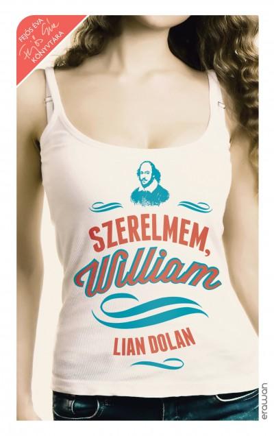 Lian Dolan - Szerelmem, William