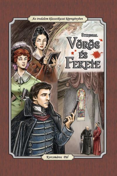 Henri Beyle Stendhal - Cs. Horváth Tibor  (Szerk.) - Vörös és fekete