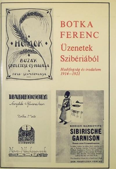 Botka Ferenc - Üzenetek Szibériából