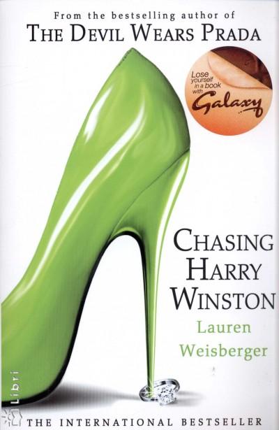Lauren Weisberger - Chasing Harry Winston