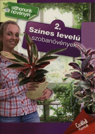- Színes levelű szobanövények