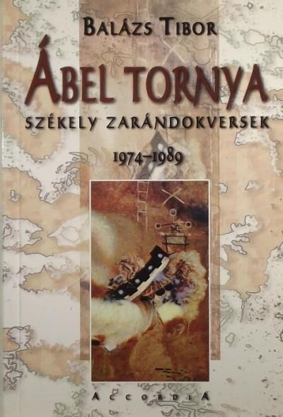 Balázs Tibor - Ábel tornya - (Dedikált)