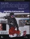 Scott Kelby - Scott Kelby Photoshop k�nyve digit�lis fot�soknak