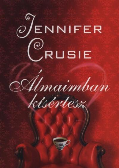 Jennifer Crusie - Álmaimban kísértesz