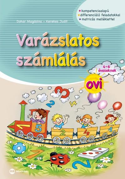 Dohar Magdolna - Kerekes Judit - Varázslatos számlálás ovi 4-6 éveseknek