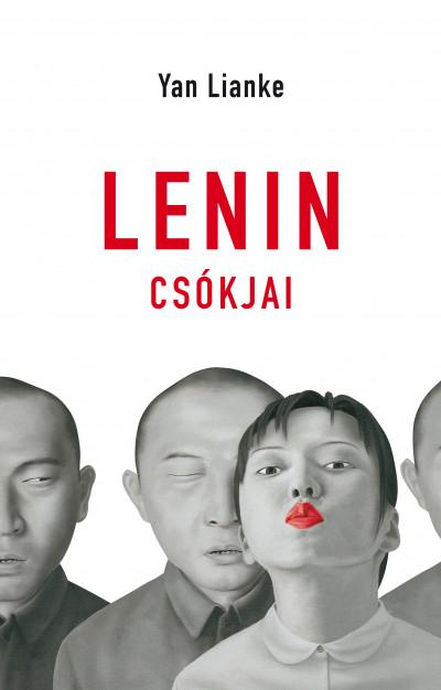 Yan Lianke - Lenin csókjai