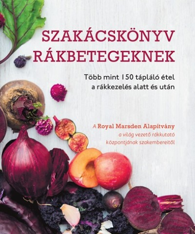 Winter Angéla  (Szerk.) - Szakácskönyv rákbetegeknek