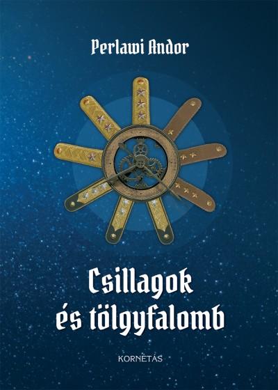 Perlawi Andor - Csillagok és tölgyfalomb