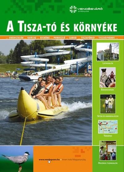Sárközi Judit - A Tisza-tó és környéke
