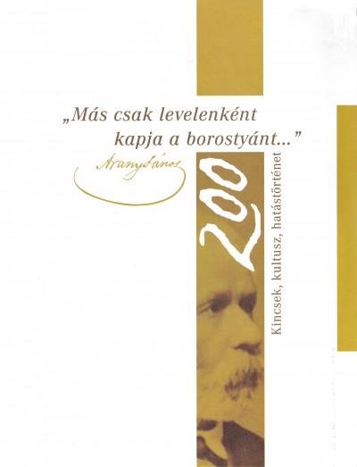 Rózsafalvi Zsuzsanna  (Szerk.) - Más csak levelenként kapja a borostyánt...