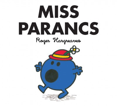 Roger Hargreaves - Miss Parancs